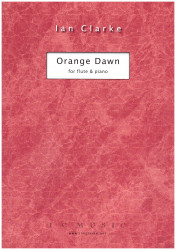 "Ian Clarke - ""Orange Dawn"" for flute and piano"